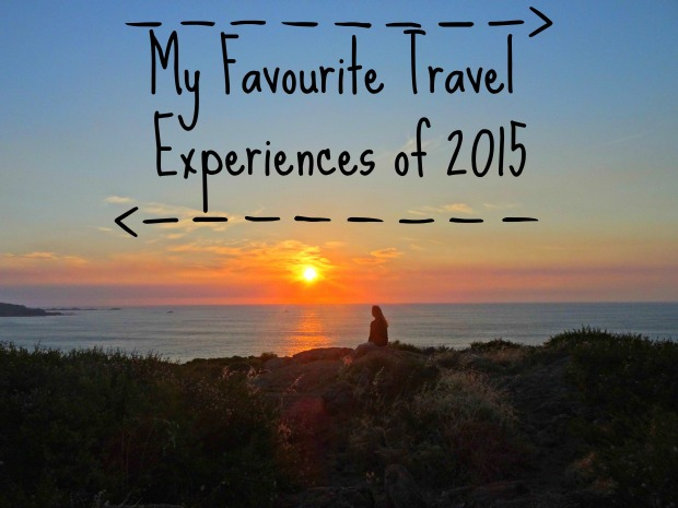 Favourite Travel Experiences 2015